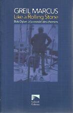 MUSIQUE / LIKE A ROLLING STONE : BOB DYLAN A LA CROISEE DES CHEMINS - POP - ROCK
