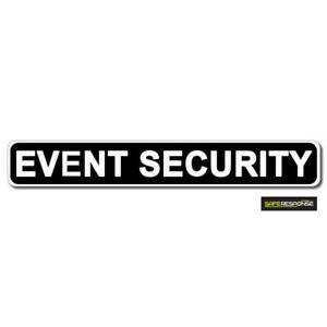 Magnetic Sign Event Security Black Background White Text Vehicle Magnet Mg159 Ebay