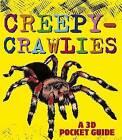 Creepy-Crawlies: A 3D Pocket Guide by Candlewick Press (MA) (Paperback / softback, 2013)