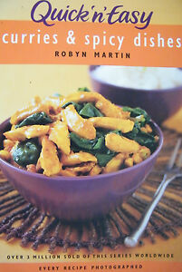 Quick-N-Easy-Curries-amp-Spicy-Dishes-Robyn-Martin-Softcover-Cookbook