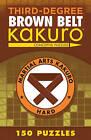 Third Degree Kakuro Brown by Conceptis Puzzles (Paperback, 2016)