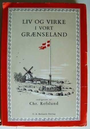 Liv og virke i vort grænseland 1920-1960 ,
