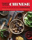 Family Style Chinese Cookbook: Authentic Recipes from My Culinary Journey Through China by Shanti Christensen (Paperback / softback, 2016)