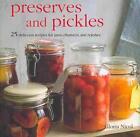 Preserves and Pickles von Gloria Nicol (2011, Gebundene Ausgabe)