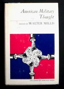 American Military Thought edited by Walter Millis 1966 HB/DJ 1st print FINE/VG