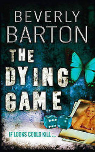 1 of 1 - BEVERLY BARTON ____ THE DYING GAME ___ BRAND NEW ___ FREEPOST UK