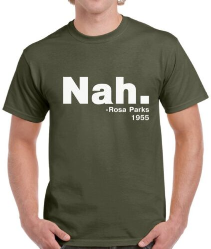 Men/'s Nah Shirts Tops T-shirts for Men 1955 Rosa Parks T shirt Tops