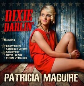 Patricia-Maguire-Dixie-Darlin-039-CD-Lady-Of-Knock-WITH-FREE-UK-P-amp-P