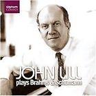 John Lill plays Brahms & Schumann (2006)