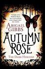 Autumn Rose by Abigail Gibbs (Paperback / softback, 2014)