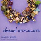 Charmed Bracelets by Tracey Zabar (Hardback, 2004)