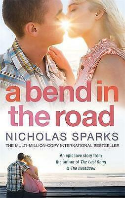 1 of 1 - A Bend In The Road: A A, Sparks, Nicholas, Very Good Book