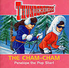 Thunderbirds: No. 2: Cham Cham: Penelope the Pop Star by Sally Byford (Paperback, 2000)