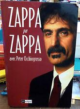 ZAPPA par ZAPPA avec Peter Occhiogrosso / L'archipel biographie & autobiographie