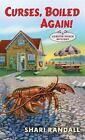 A Lobster Shack Mystery: Curses, Boiled Again! 1 by Shari Randall (2018, Paperback)