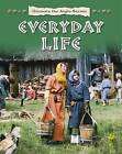Everyday Life by Moira Butterfield (Paperback, 2016)