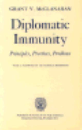 """Diplomatic Immunity by McClanahan, Grant V. """