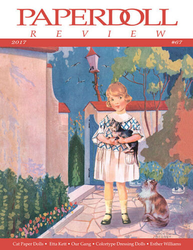 Paperdoll Review Magazine Issue #67, 2017--CAT PDs,ESTHER WILLIAMS,OUR GANG,etc