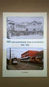 ► 100 jaar Elektrische tram in Antwerpen 1902 - 2002