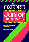 The Oxford Junior Dictionary by Oxford University Press (Hardback, 2000)