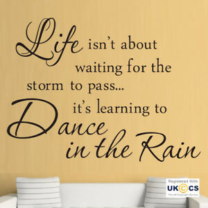 Wall Stickers Life Storm Learn Dance Rain Quote Positive Art Decal