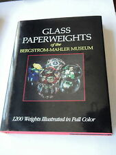 GLASS PAPERWEIGHTS OF THE BERGSTROM-MAHLER MUSEUM