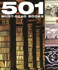 501 Must Read Books by Octopus Publishing Group (Hardback, 2006)