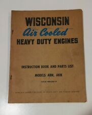 Wisconsin Air Cooled Heavy Duty Engine Instruction Book And Parts List Abnakn