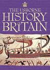 The Usborne History of Britain by Ruth Brocklehurst (Hardback, 2008)
