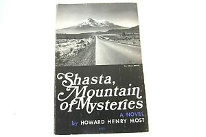 Softcover-Book-Shasta-Mountain-of-Mysteries-A-Novel-Howard-Henry-Most-1978