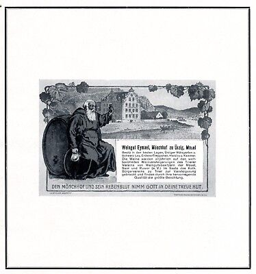 Besorgt Weingut Eymael Mönchhof Ürzig Reklame 1925 Mosel Mönch Uerzig Werbung +