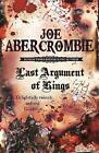 Last Argument of Kings by Joe Abercrombie (Paperback, 2009)