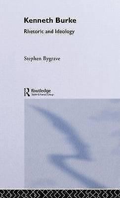 1 of 1 - Kenneth Burke: Rhetoric and Ideology (Critics of the Twentieth Century), Bygrave