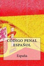 Codigo Penal Espanol: By Espanola, Nacion