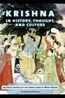 Krishna in History, Thought, and Culture: An Encyclopedia of the Hindu Lord of Many Names by Lavanya Vemsani (Hardback, 2016)
