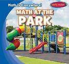 Math at the Park by Claire Romaine (Paperback / softback, 2016)