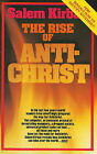 The Rise of the Antichrist by Salem Kirban (Paperback / softback)