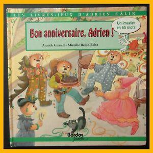 Details Sur Livre Jeu Bon Anniversaire Adrien Annick Girault Mireille Delon Bolz 1991