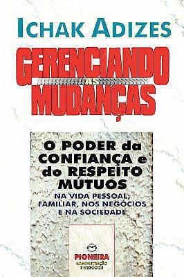 Mastering Change - Portuguese edition by Adizes Ph.D., Ichak