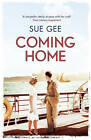 Coming Home by Sue Gee (Paperback, 2013)