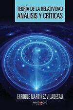 Teoria de la Relatividad, Analisis y Criticas by Enrique Martinez Viladesau...