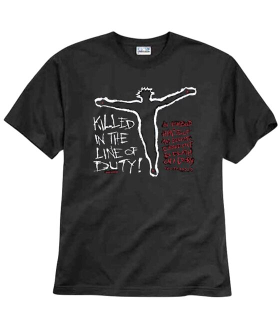 KILLED IN THE LINE OF DUTY CHRISTIAN T-SHIRT BLACK S M L XL 2XL 3XL