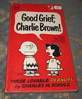 Good Grief, Charlie Brown! by Charles M. Schulz - 1965 - NEW
