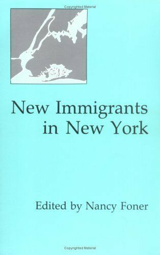 New Immigrants in New York. 9780231061315