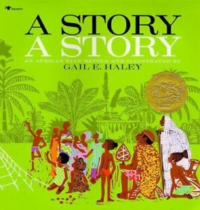 A-Story-a-Story-by-Gail-E-Haley-1988-Picture-Book-Reprint