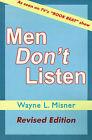 Men Don't Listen by Wayne L Misner (Paperback / softback, 2000)