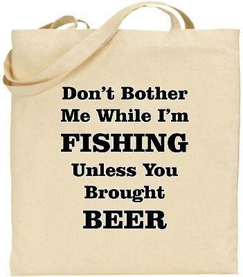 Lied Dont´t Bother Me While I'm Fishing Groß Baumwolltasche Einkaufstasche