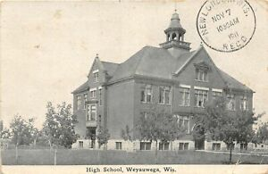 F50/ Weyauwega Wisconsin Postcard 1911 High School Building
