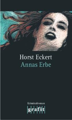 Eckert, H: Annas Erbe von Horst Eckert (1996, Taschenbuch)