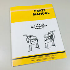 Parts Manual For John Deere 1 1a 1b One Hole Sheller Catalog Assembly Schematics